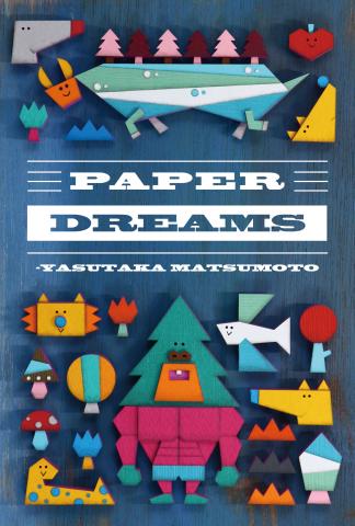紙イラストレーター 松本康孝 [PAPER DREAMS] 個展1